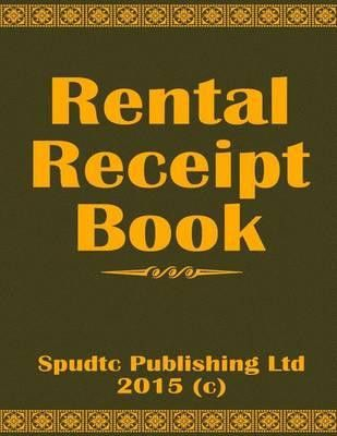 Booktopia - Rent Receipt Book by Spudtc Publishing Ltd ...