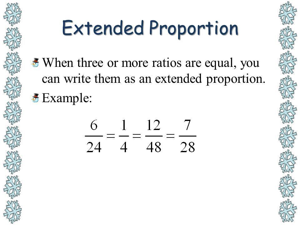 Section 7-1: Ratios and Proportions - ppt download
