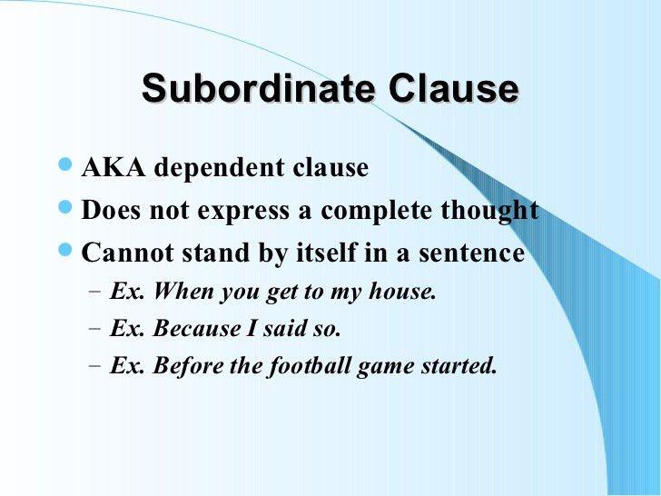 Dependent & subordinate clauses