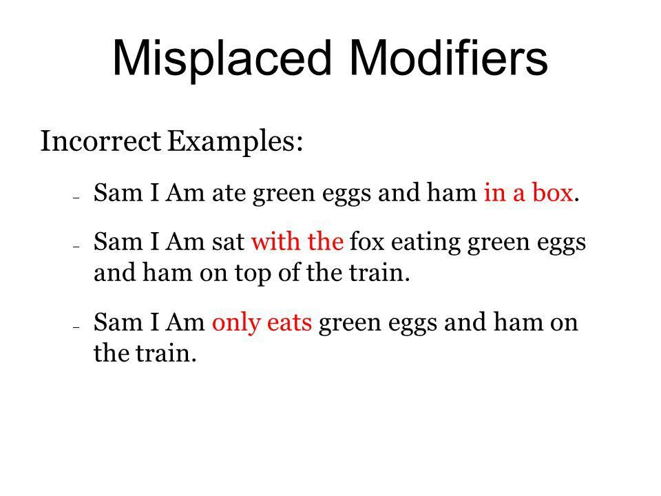 Parallelism, Misplaced Modifiers, Dangling Modifiers, Faulty ...