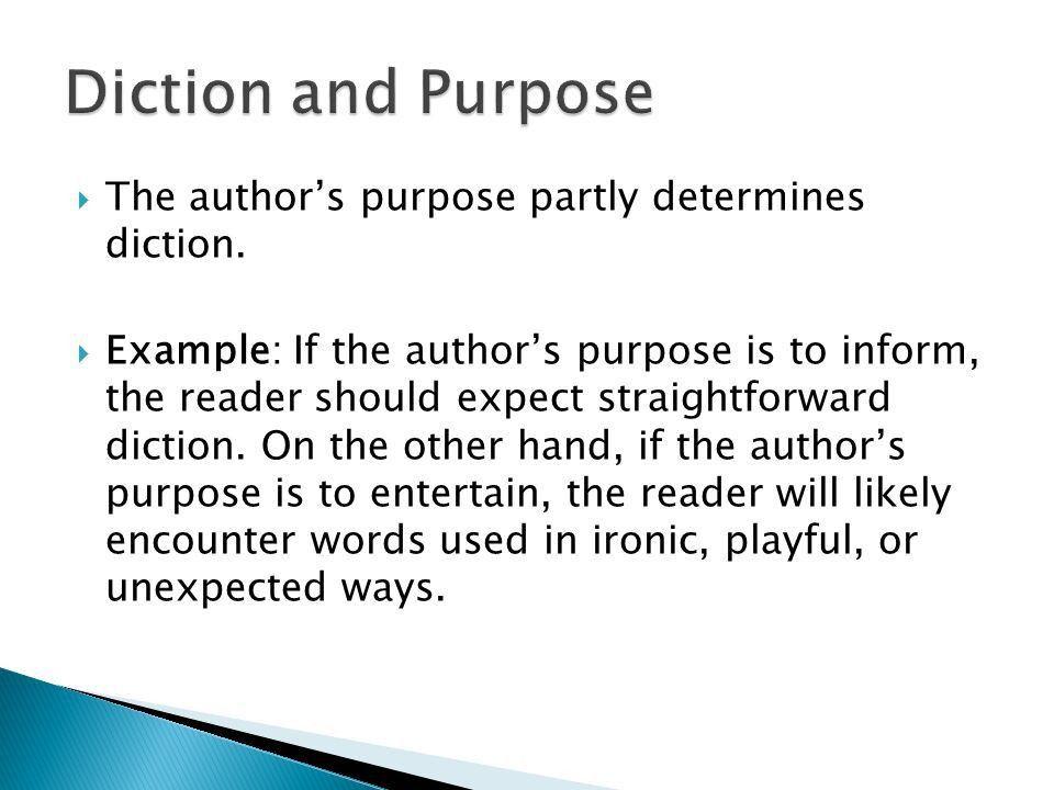 Acquiring a deeper understanding of text.  Diction  Detail ...