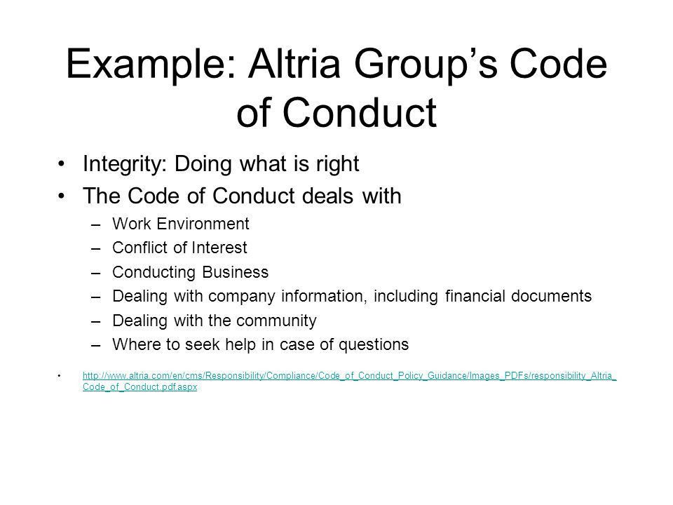 CS 305 An Overview of Ethics. Example: Altria Group's Code of ...