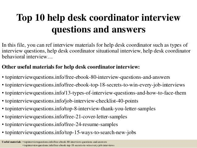 top-10-help-desk-coordinator -interview-questions-and-answers-1-638.jpg?cb=1426795316