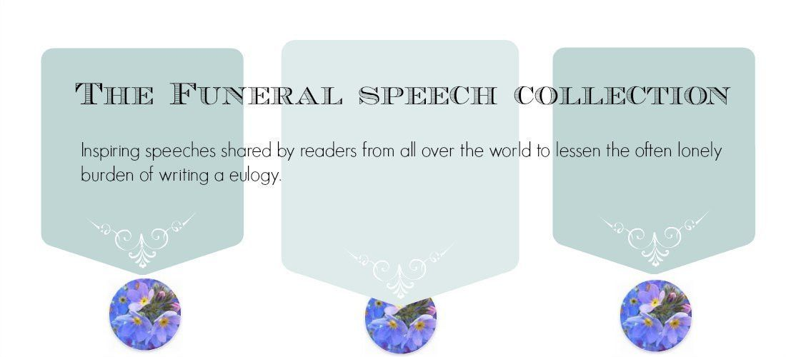 Free Sample Eulogies, Funeral Speeches, Eulogy Examples