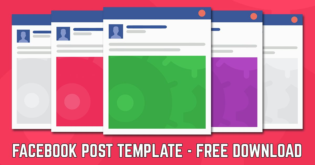 Facebook Post Template 2017 | Your Free Download