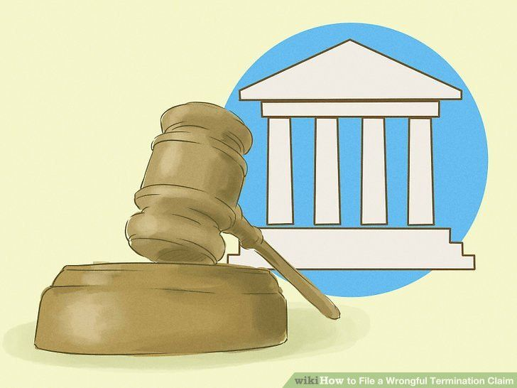 How to File a Wrongful Termination Claim (with Pictures) - wikiHow