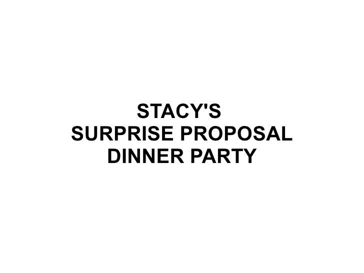 Plans for a Surprise Proposal dinner party