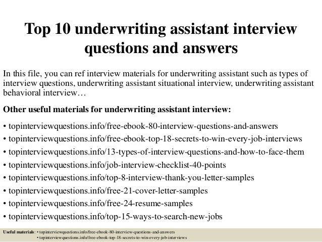 top-10-underwriting-assistant -interview-questions-and-answers-1-638.jpg?cb=1426664449