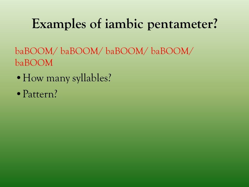 Iambic Pentameter and Sonnets - ppt video online download