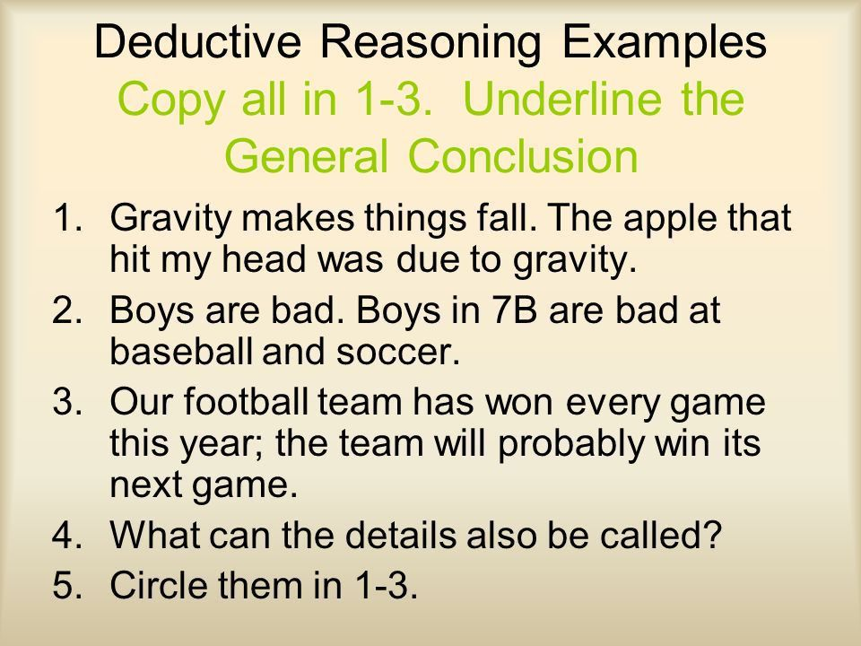 Review Inductive Reasoning moves from specific details to a ...