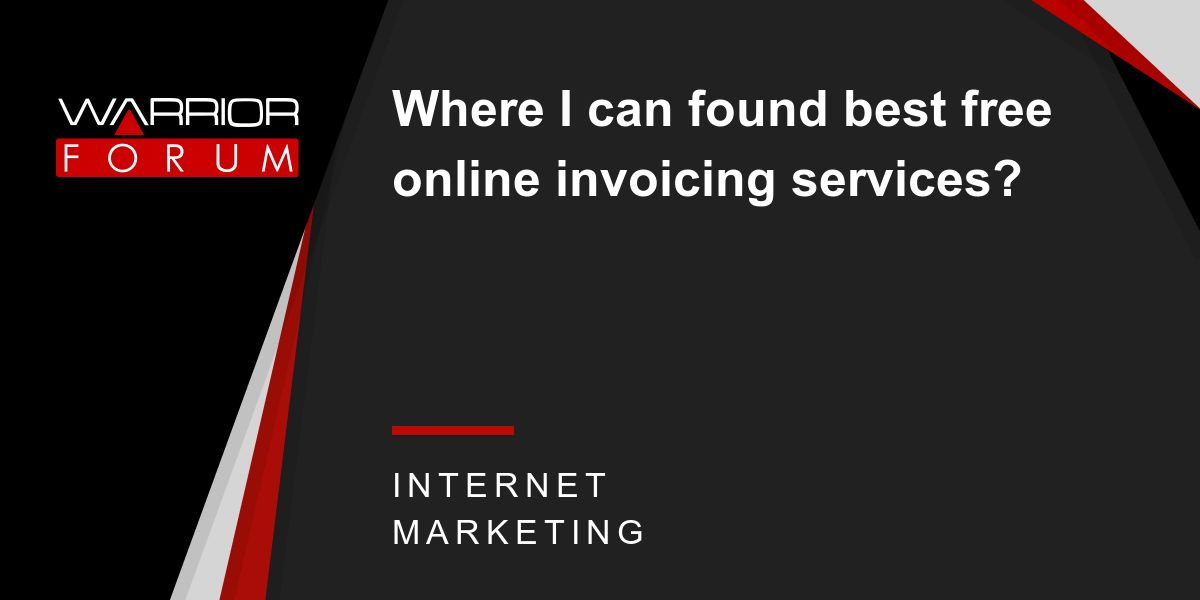 Where I can found best free online invoicing services? | Warrior ...