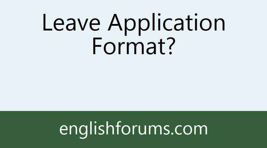 Leave Application Format?