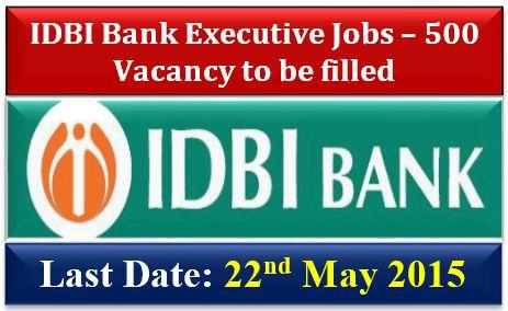 IDBI Bank Executive Jobs – 500 Vacancy to be filled | Infokarak.com