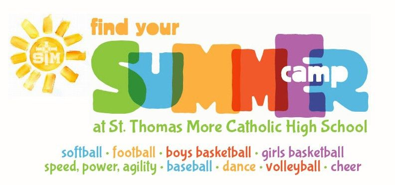 Summer Camps - St. Thomas More Catholic High School