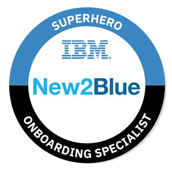 Badges: OnBoarding Specialist Superhero - IBM Skills Gateway - Global