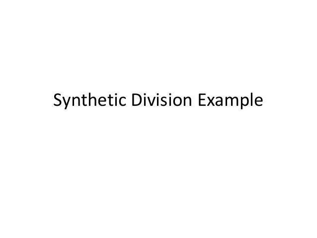 Synthetic division example