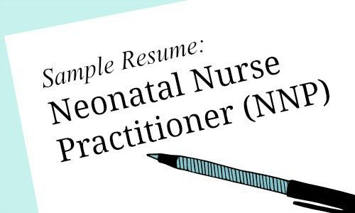 Neonatal Nurse Practitioner Sample Resume for Job Seekers - Melnic