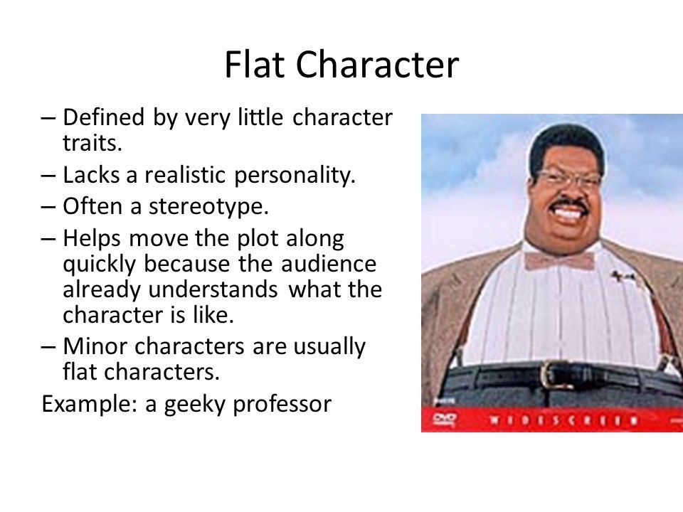 Characterization and Character traits. Character The people or ...