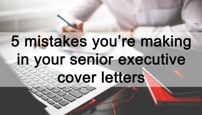 Top tips for senior executive job seekers - Cover Letters | Steve ...