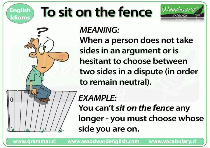 Sit on the fence – Idiom | Woodward English