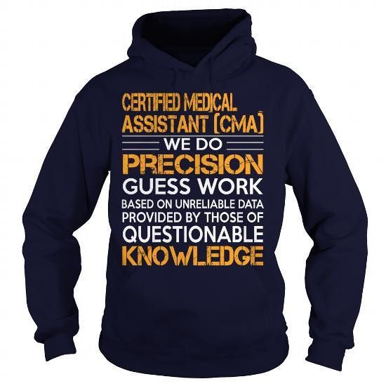 Awesome Tee For Certified Medical Assistant Cma T Shirts, Hoodie ...