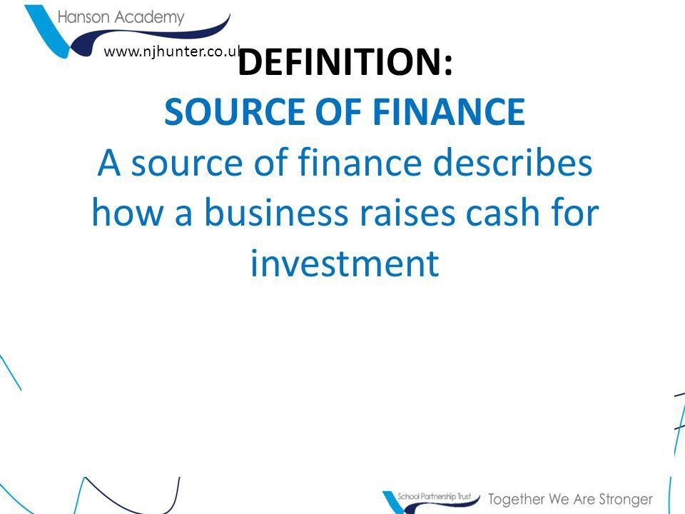 Re-cap on sources of finance – Unit 1 - ppt download