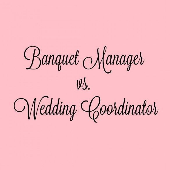 Banquet/Catering Manager vs. Wedding Coordinator?