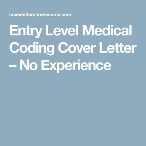 Entry Level Medical Coding Cover Letter – No Experience | medical ...