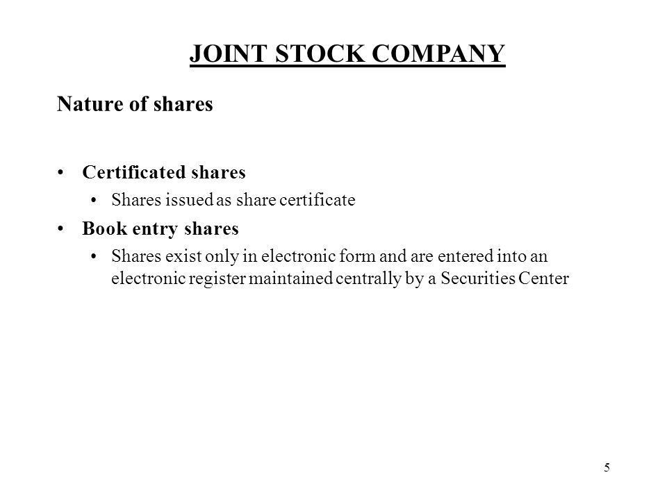 JOINT STOCK COMPANY 1 General characteristics Legal entity Created ...