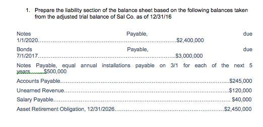 Prepare The Liability Section Of Balance Sheet Bas... | Chegg.com