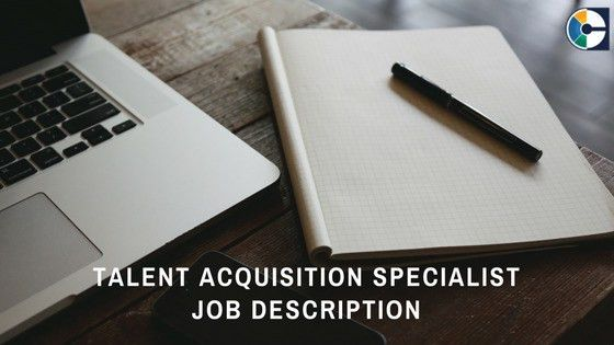 Talent Acquisition Specialist - Job Description Template