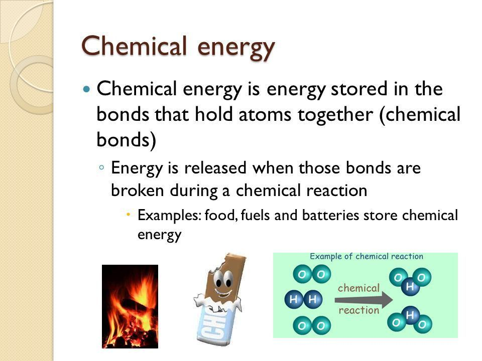 Forms of energy 8.P.2.1. Warm up Chemical reactions form new ...
