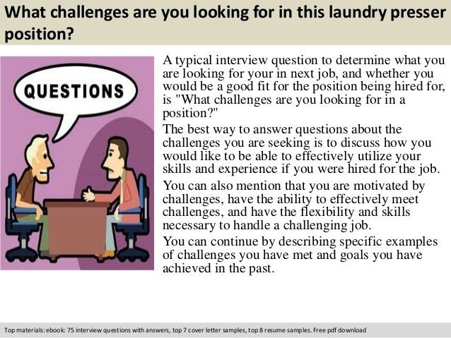 Laundry presser interview questions