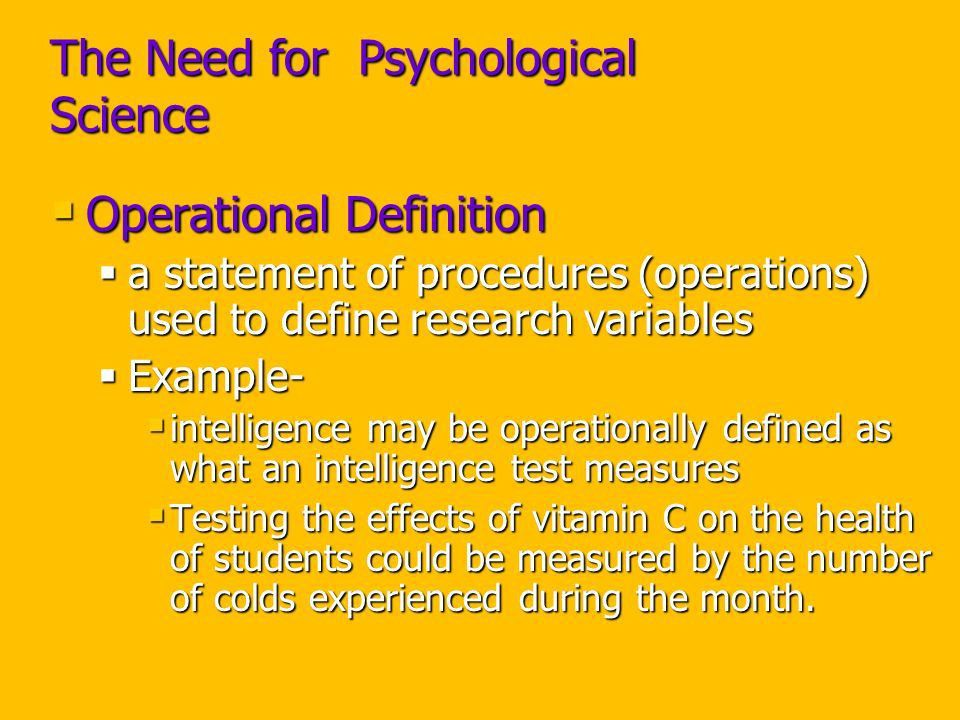 The Need for Psychological Science Psychologists, like all ...