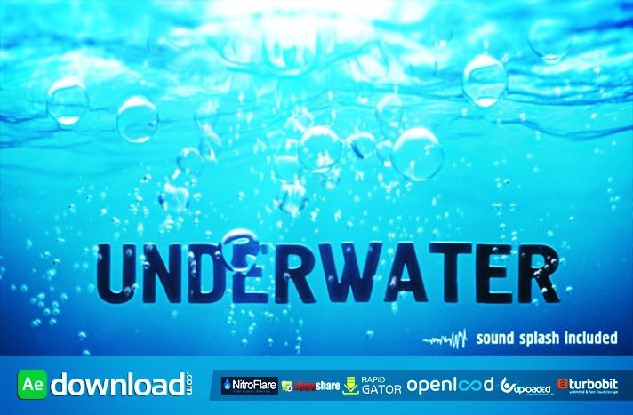UNDERWATER (VIDEOHIVE PROJECT) FREE DOWNLOAD - Free After Effects ...