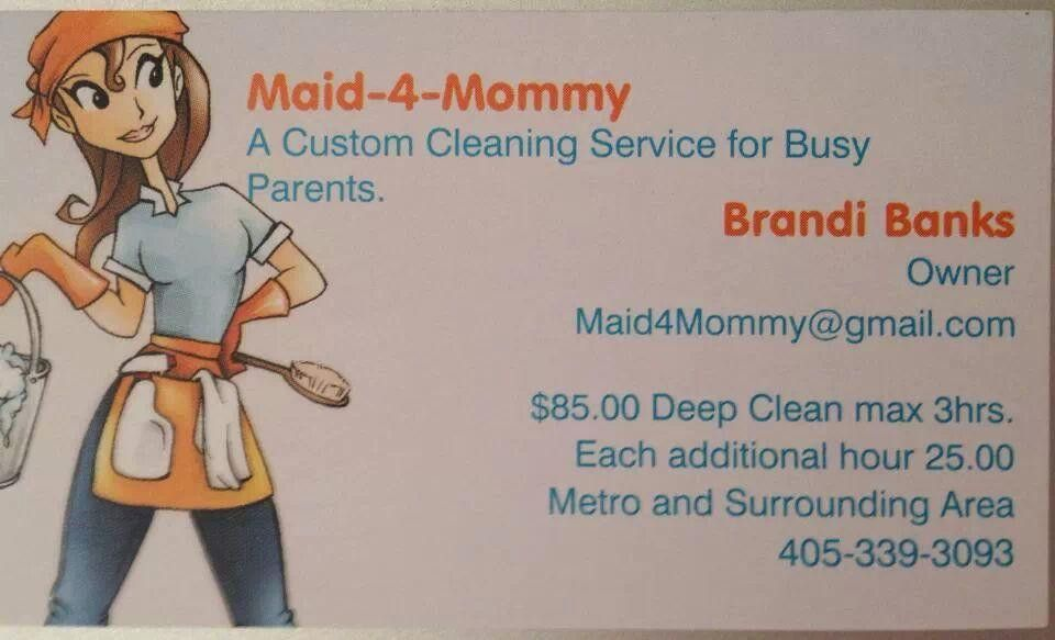 Maid 4 Mommy Professional House cleaning - Oklahoma City Ad | Free ...