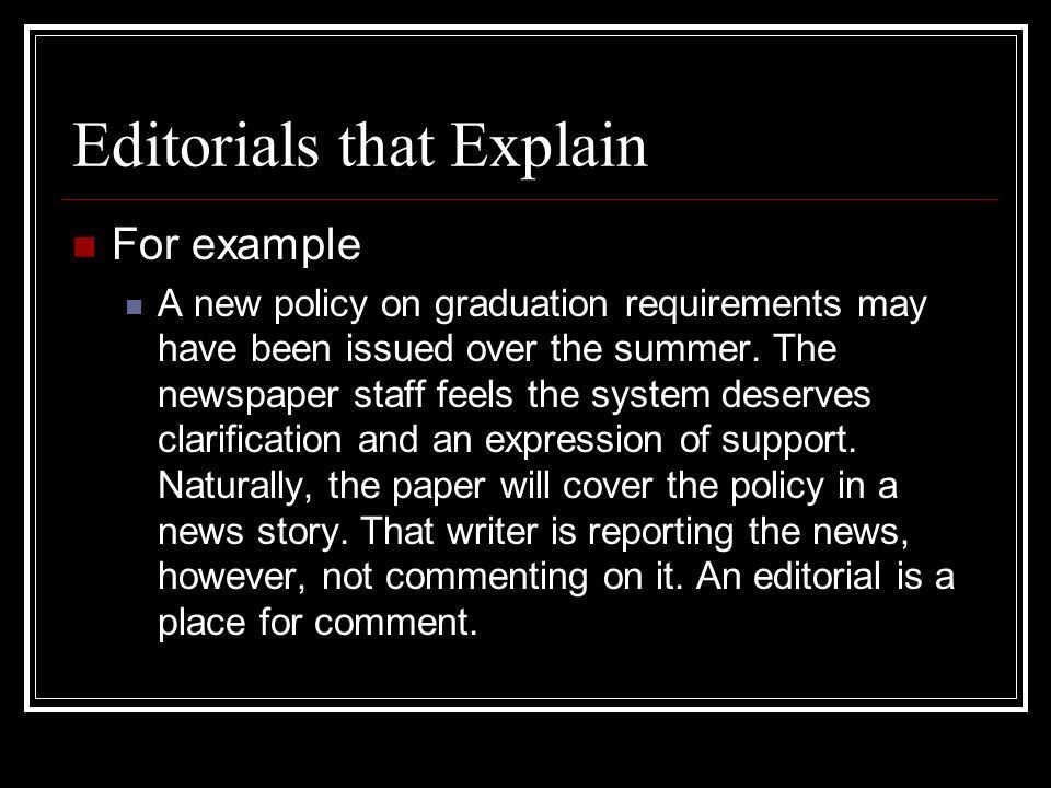 Editorial Story Writing. Key Terms Editorial A short article that ...