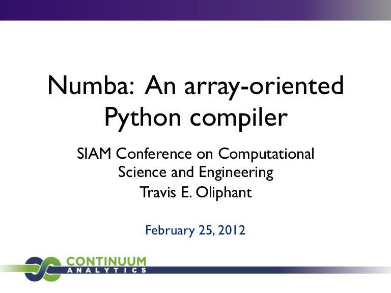 Numba: Array-oriented Python Compiler for NumPy