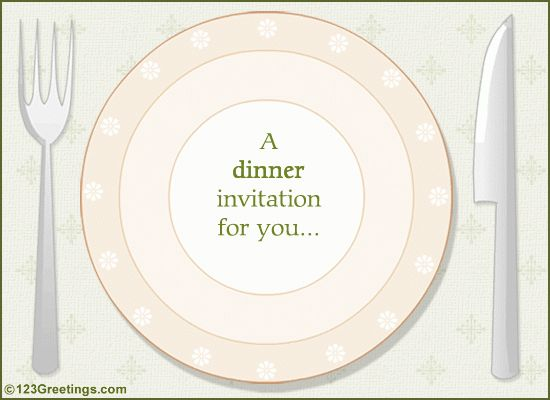 A Dinner Invitation. Free Food & Drink eCards, Greeting Cards ...
