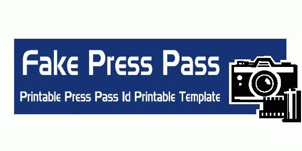 Fake Press Pass Credentials print template Fake | fakedrnotes