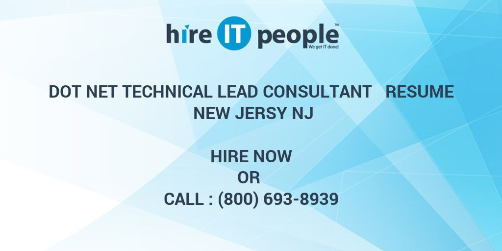 Dot Net Technical Lead Consultant Resume New Jersy NJ - Hire IT ...