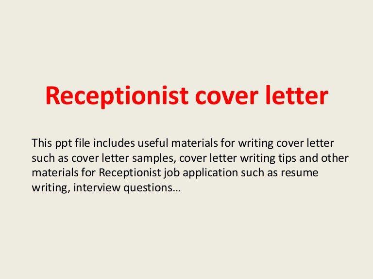 receptionistcoverletter-140223234855-phpapp02-thumbnail-4.jpg?cb=1393199367