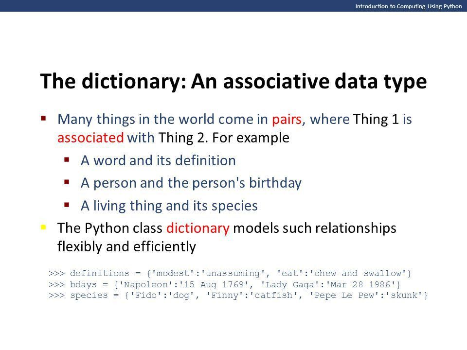 Introduction to Computing Using Python Dictionaries: Keeping track ...