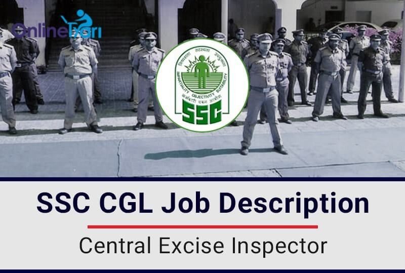 CGL: Central Excise Inspector Job Profile, Salary, Pay Scale, Career