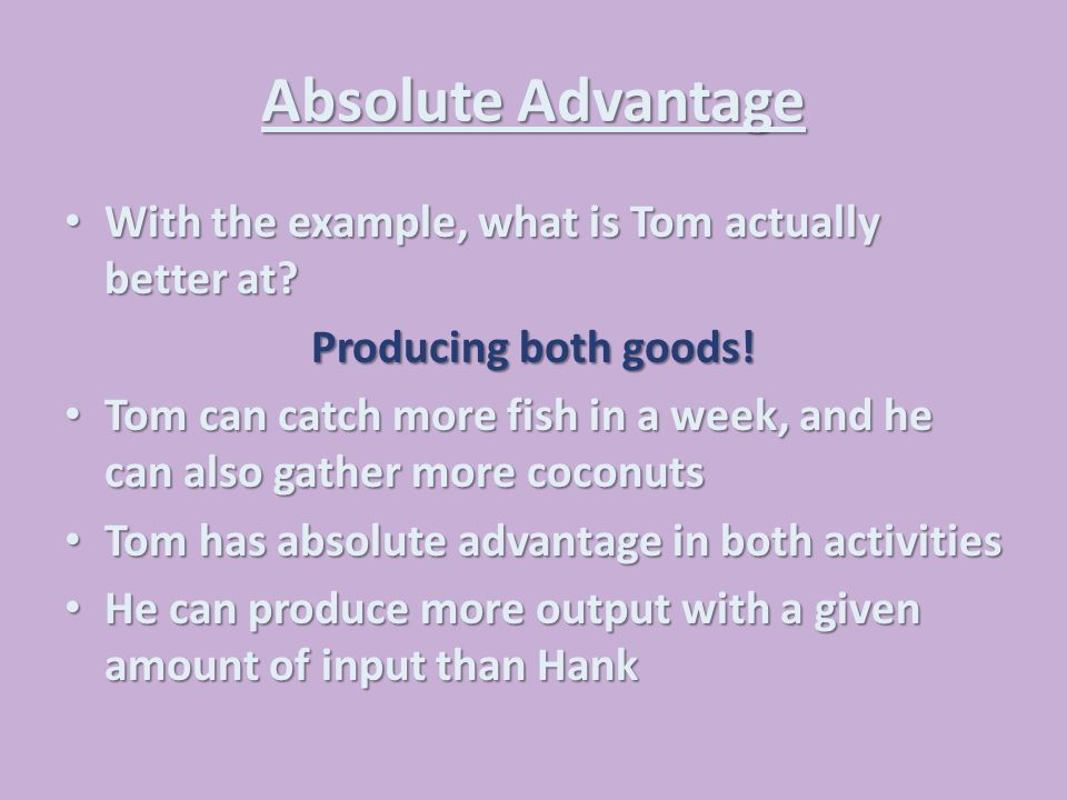 Comparative Advantage, Absolute Advantage, Specialization and ...