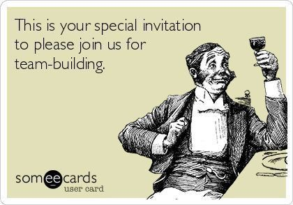 Search results for 'team building' Ecards from Free and Funny ...