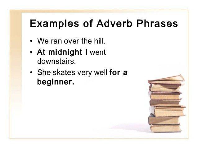 Prep phrase adj adv