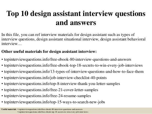 top-10-design-assistant -interview-questions-and-answers-1-638.jpg?cb=1427175983