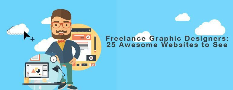 Freelance Graphic Designers: 25 Awesome Websites to See