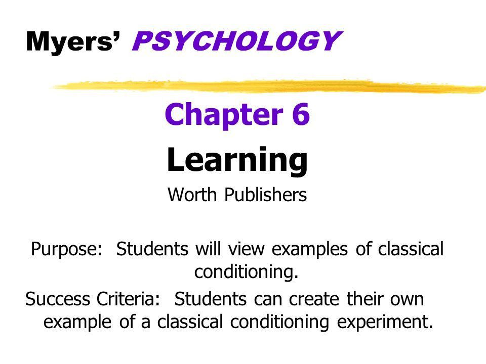 Purpose: Students will view examples of classical conditioning ...